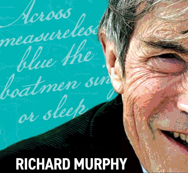 Richard Murphy Sunshine Fisherman and the Cleggan Disaster